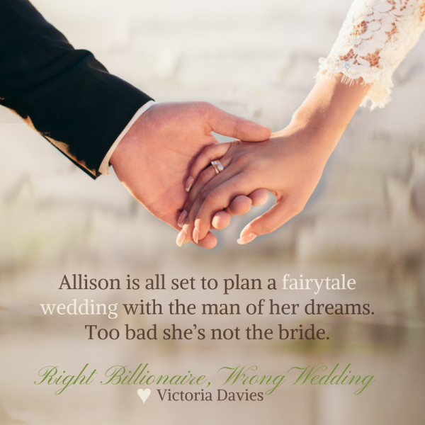 Right Billionaire Wrong Wedding (1) #DONE #2